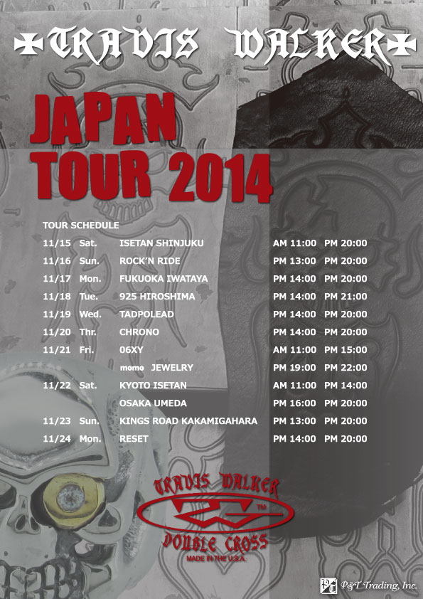 トラヴィスワーカー2014年ジャパンツアー